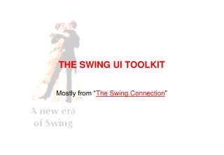 THE SWING UI TOOLKIT