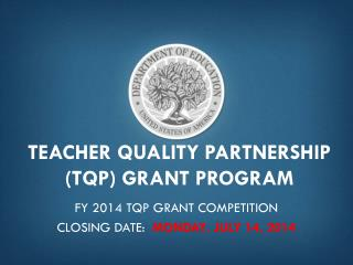 Teacher Quality Partnership (TQP) Grant Program