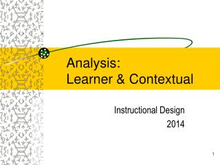 Analysis: Learner & Contextual