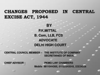 CHANGES PROPOSED IN CENTRAL EXCISE ACT, 1944