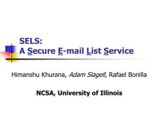 SELS:  A  S ecure  E -mail  L ist  S ervice