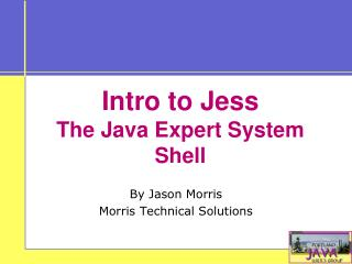 Intro to Jess  The Java Expert System Shell