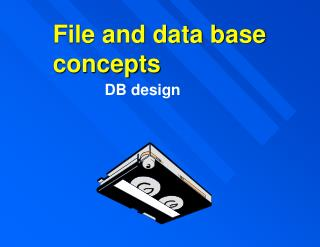 File and data base concepts