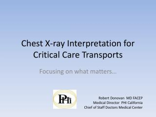Chest X-ray Interpretation for Critical Care Transports