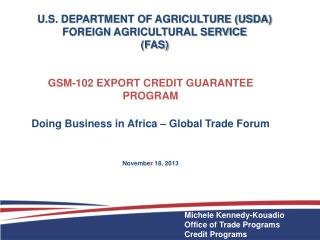 U.S. DEPARTMENT OF AGRICULTURE (USDA) FOREIGN AGRICULTURAL SERVICE (FAS)