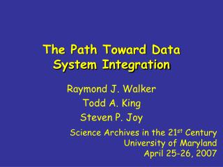 The Path Toward Data System Integration