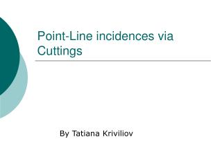 Point-Line incidences via Cuttings