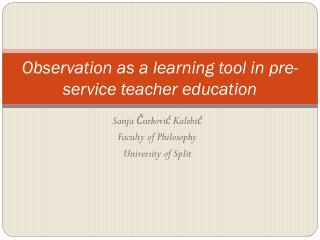 Observation as a learning tool in pre-service teacher education