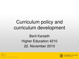 Curriculum policy and curriculum development