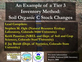 An Example of a Tier 3 Inventory Method: Soil Organic C Stock Changes
