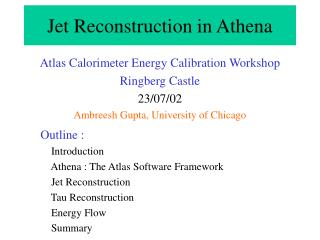 Jet  Reconstruction  in Athena