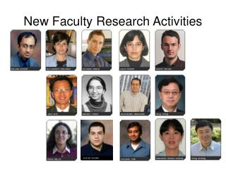 New Faculty Research Activities