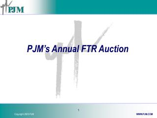 PJM's Annual FTR Auction