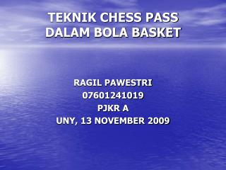 TEKNIK CHESS PASS DALAM BOLA BASKET