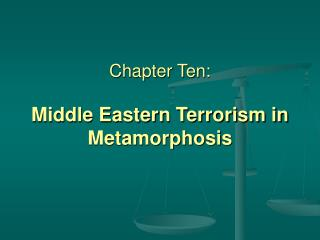 Chapter Ten: Middle Eastern Terrorism in Metamorphosis