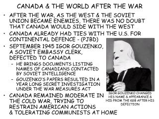 CANADA & THE WORLD AFTER THE WAR