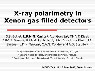 X-ray polarimetry in  Xenon gas filled detectors