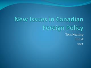 New Issues in Canadian Foreign Policy