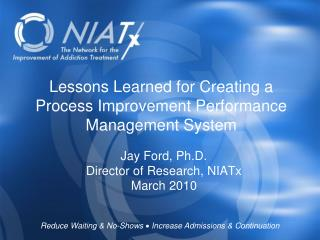 Lessons Learned for Creating a Process Improvement Performance Management System