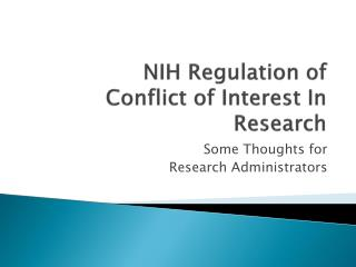 NIH Regulation of Conflict of Interest In Research