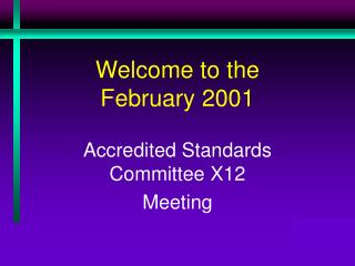 Welcome to the  February 2001