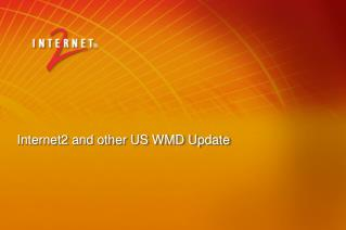 Internet2 and other US WMD Update