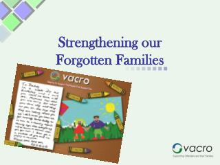 Strengthening our Forgotten Families