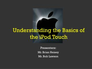 Understanding the Basics of the iPod Touch