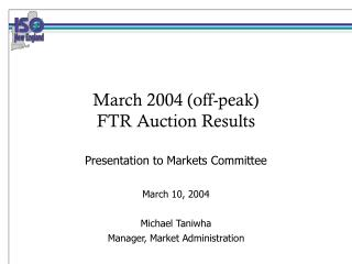 March 2004 (off-peak)  FTR Auction Results