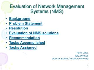 Evaluation of Network Management Systems (NMS)