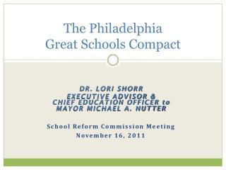 The Philadelphia Great Schools Compact