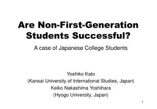 Are Non-First-Generation Students Successful