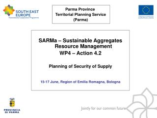 SARMa – Sustainable Aggregates Resource Management WP4 – Action 4.2 Planning of Security of Supply