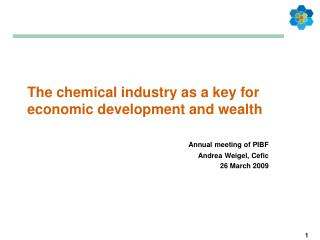 The chemical industry as a key for economic development and wealth