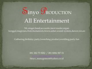 S inyo  P RODUCTION All Entertainment