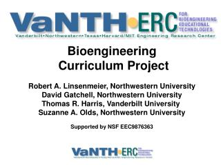 Bioengineering  Curriculum Project Robert A. Linsenmeier, Northwestern University