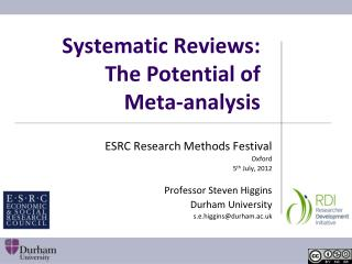 Systematic Reviews: The Potential of  Meta-analysis