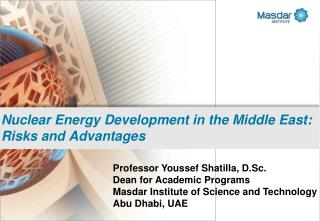 Nuclear Energy Development in the Middle East: Risks and Advantages