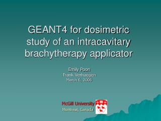 GEANT4 for dosimetric study of an intracavitary brachytherapy applicator