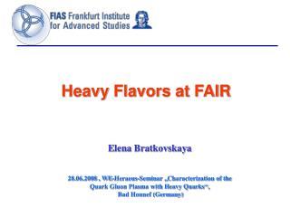 Heavy  Flavors at FAIR