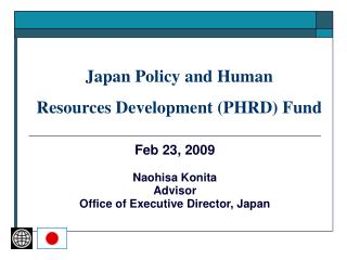 Japan Policy and Human  Resources Development (PHRD) Fund