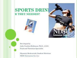 SPORTS DRINKS R THEY NEEDED?