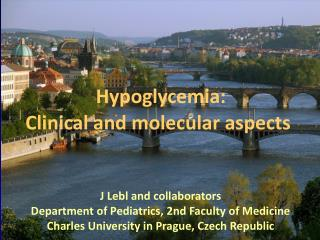 Hypoglycemia: Clinical and molecular aspects