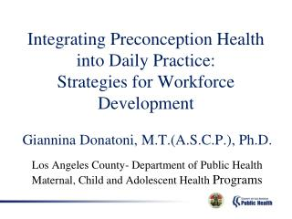 Integrating Preconception Health into Daily Practice: Strategies for Workforce Development