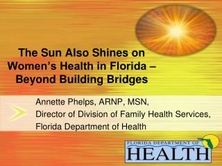 The Sun Also Shines on Women's Health in Florida – Beyond Building Bridges