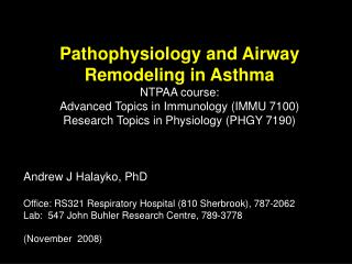 Pathophysiology and Airway Remodeling in Asthma NTPAA course: