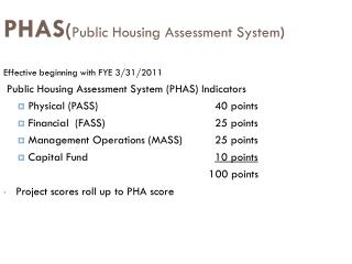 PHAS ( Public Housing Assessment System )