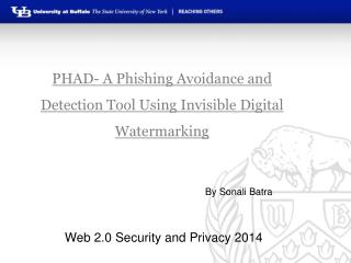 PHAD- A Phishing Avoidance and Detection Tool Using Invisible Digital Watermarking
