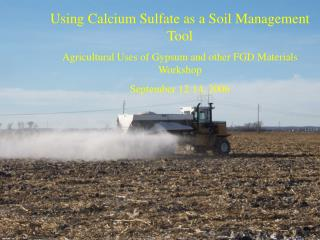 Using Calcium Sulfate as a Soil Management Tool