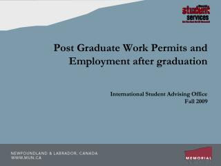 Post Graduate Work Permits and Employment after graduation